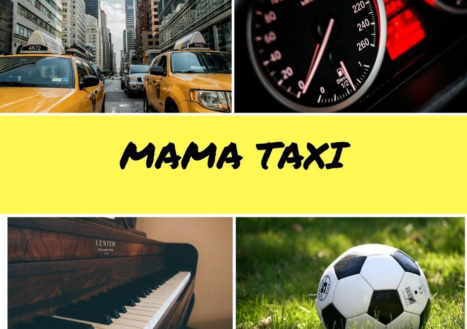 Mama Taxi Übersicht